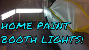 led paint booth lighting how to make a home garage paint booth with lights youtube