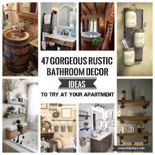 47 gorgeous rustic bathroom decor ideas to try at your apartment