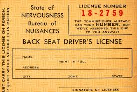 back seat driver s license issued by the bureau of nuisances the