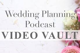 wedding planning home wedding planning podcast