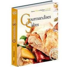 livre de recette de cuisine livre recette cuisine gourmandises salées déco relief