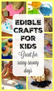 edible crafts for kids edible crafts activities and craft