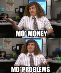 Mo Money Meme - mo money mo problems what to do if you win the powerball