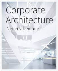 corporate architecture imgforweb jpg - Verlag Architektur