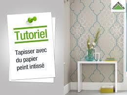 tapisser une chambre comment poser du papier peint intissé leroy merlin