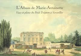 le petit trianon floor plans l u0027album de marie antoinette vues et plans du petit trianon a