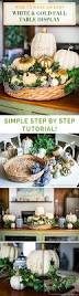 how to make an easy white u0026 gold fall table display celebrating