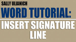 tutorial youtube word tutorial how to insert a signature line in word 2010 youtube