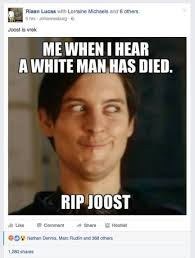 Racism Meme - the internet never forgets backlash over racist meme of joost s