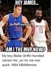 Blake Griffin Memes - hey james tad apersources rockets amithe mvp now my boy blake