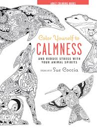 coloring book color yourself to calmness 2015 foreword