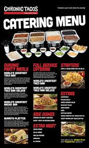 catering chronic tacos mexican grill