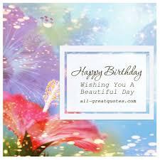 happy birthday wishing you a beautiful day
