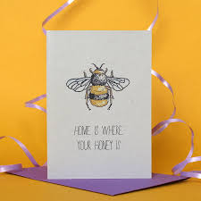 honey bee decorations for your home home is where your honey is card by adam regester design