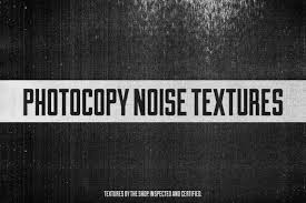 photocopy noise textures for access all areas members