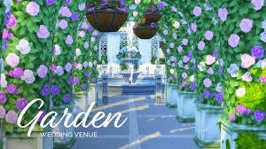 wedding arches in sims 4 sims 4 speedbuild wedding venue series botanical garden