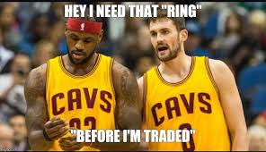 Kevin Love Meme - i need that ring imgflip