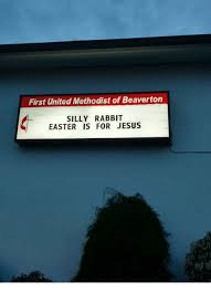 Silly Rabbit Meme - first united methodist of beaverton silly rabbit easter is for jesus