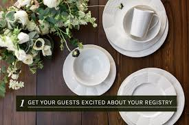 wedding registry dinnerware tips for creating a wedding registry with zola green