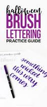 Halloween Letters Printable by Halloween Brush Lettering Practice Sheet Printable Crush