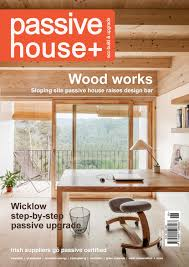 passive house plus issue 16 irish edition by passive house plus