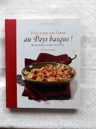 cuisine basque recettes charniguet ludivine il n y a pas que l axoa au pays basque