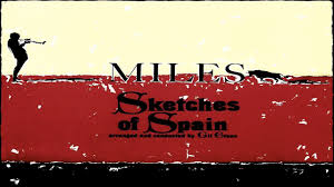miles davis sketches of spain full album hd youtube