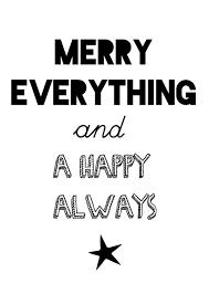 kerstkaart zwart wit met de quote merry everything and a happy
