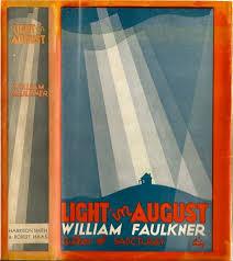 faulkner light in august light in august william faulkner first edition
