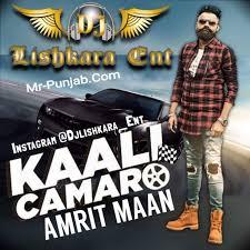 camaro song kaali camaro ft amrit maan dhol mix dj lishkara mp3 song