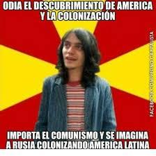 Memes De America - odia eldescubrimiento de america ylacolonizacion importa el