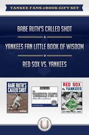 gifts for yankees fans yankees fans ebook gift set 9781493017003 rowman littlefield