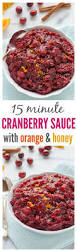 easy cranberry sauce recipes thanksgiving homemade cranberry sauce with orange and honey