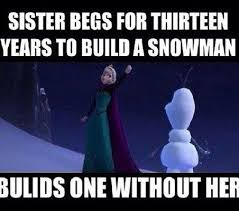 Frozen Birthday Meme - deluxe frozen birthday meme keep calm and build a snowman kayak