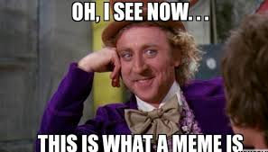 Define Memes - the benefits of memes in marketing and why it has gained
