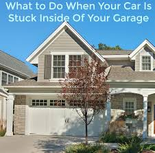 Overhead Door Company San Antonio by What To Do To Get Your Car Out Of Garage When The Door Is Stuck