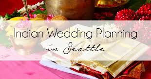 wedding planner seattle happy shaadi seattle a day in the of an indian wedding