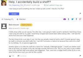Help I Accidentally Build A Shelf Know Your Meme - the best of yahoo answers the poke
