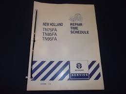 new holland tn75fa tn85fa tn95fa tractor repair time schedule