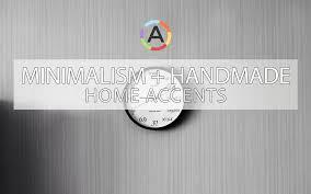 Minimalist Decor by Minimalism Handmade Pure Minimalist Decor For Any Home U0026 Room