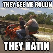 They See Me Rollin Meme - they see me rollin memes quickmeme