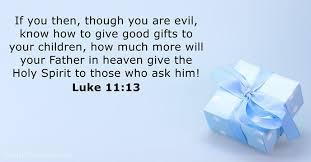 bible verse gifts september 3 2017 bible verse of the day luke 11 13