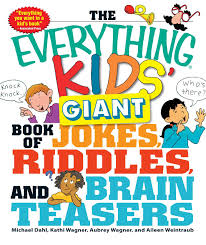 the everything kids u0027 giant book of jokes riddles and brain