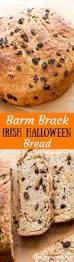 barm brack irish halloween bread recipe traditional irish