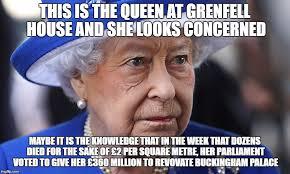 Queen Elizabeth Meme - image tagged in queen queen elizabeth tories theresa may grenfell