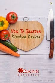 how to sharpen kitchen knives at home how to sharpen kitchen knives electric sharpener kitchen knives