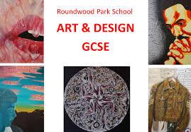 Art And Design Gcse Roundwood Park Art U0026 Design Gcse What Gcse Courses Do We