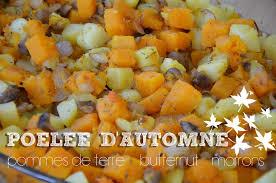 cuisine d automne poêlée d automne butternut marrons pommes de terre