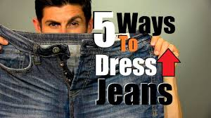 five ways to dress up jeans how to dress up your jeans men u0027s