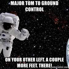 Astronaut Meme - astronaut meme meme generator
